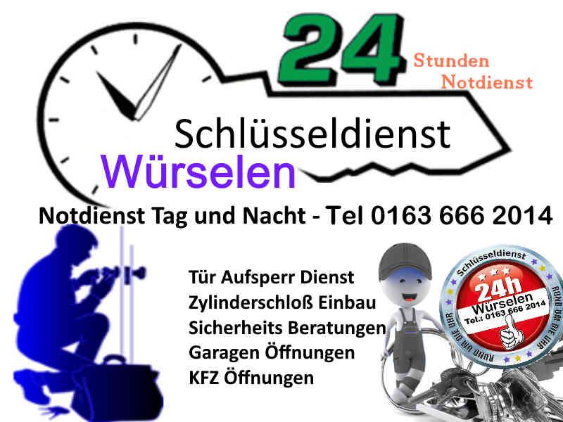 Schlüsselnotdienst Würselen Bardenberg Morsbach Scherberg Mauerfeldchen Oppen Haal Broichweiden
